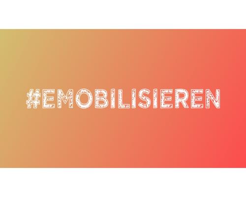 #emobilisieren