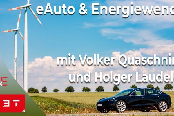 Volker Quaschning und Holger Laudeley: Vom E-Auto zur Energiewende