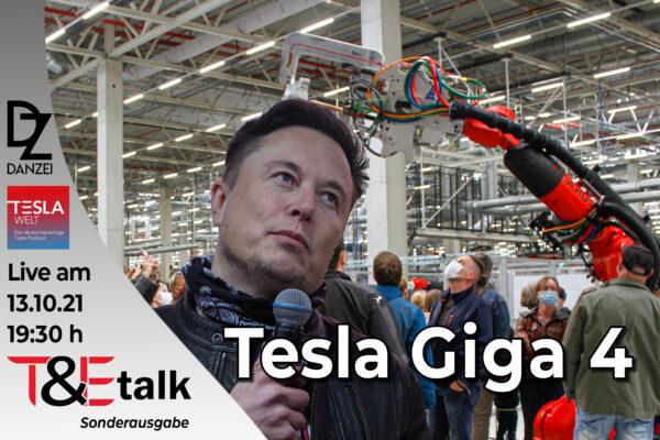T&Etalk: Tesla Giga 4
